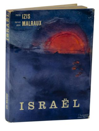 Israel. Andre MALRAUX, Izis, Marc Chagall