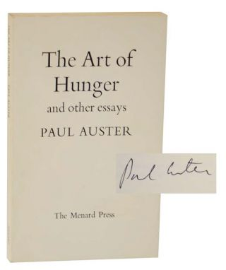 The Art of Hunger (Signed First Edition). Paul AUSTER.