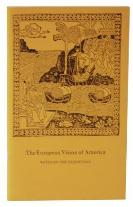 The European Vision of America: Notes on the Exhibition