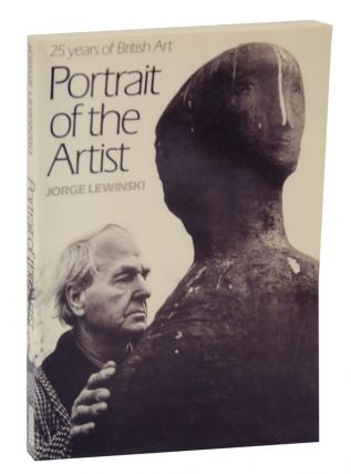 Portrait of the Artist: 25 Years of British Art. Jorge LEWINSKI