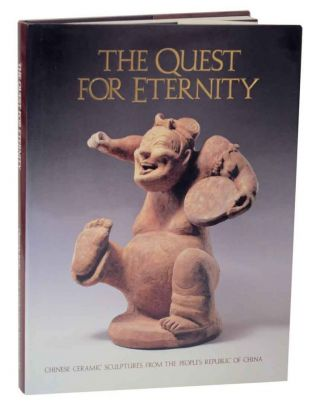 The Quest for Eternity: Chinese Ceramic Sculptures From the People's Republic of China