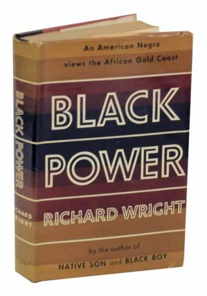 Black Power: A Record of Reactions in a Land of Pathos. Richard WRIGHT