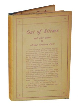 Out of Silence and Other Poems. Arthur Davison FICKE