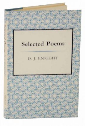 Selected Poems. D. J. ENRIGHT
