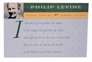 I call out a secret name, the name. Philip LEVINE
