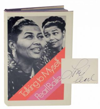 Talking to Myself (Signed First Edition). Pearl BAILEY