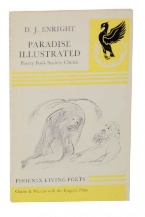 Paradise Illustrated. D. J. ENRIGHT