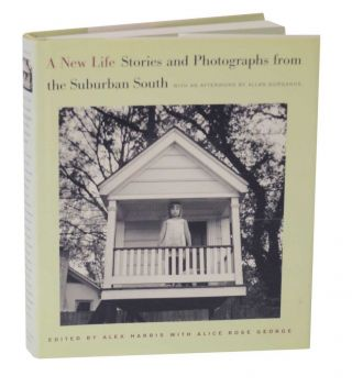 A New Life: Stories and Photographers from the Suburban South. Alex HARRIS.