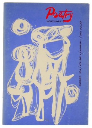 Poetry Northwest Volume Five Number Two Summer 1964. Carolyn KIZER, James Schevill - Theodore...