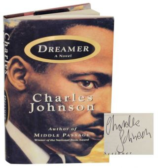 Dreamer (Signed First Edition). Charles JOHNSON