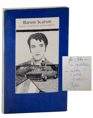 Harum Scarum: Short Stories (Signed First Edition). Keith ABBOTT.