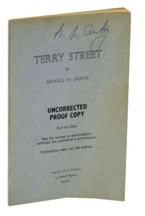 Terry Street (Uncorrected Proof). Douglas DUNN