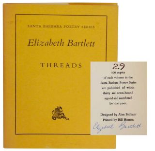 Threads (Signed First Edition). Elizabeth BARTLETT