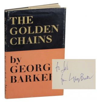 The Golden Chains (Signed First Edition). George BARKER
