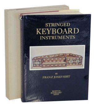 Stringed Keyboard Instruments 1440-1880. Franz Josef HIRT