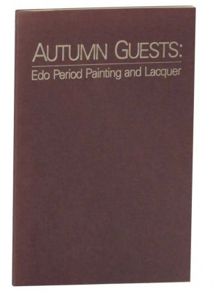Autumn Guests: Edo Period Painting and Lacquer