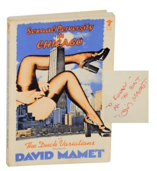Sexual Perversity in Chicago and The Duck Variations (Signed First Edition). David MAMET.