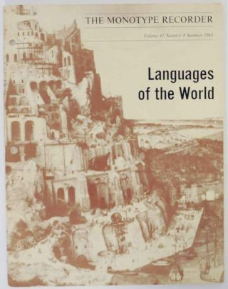 Monotype Recorder Volume 42, Number 4 - Languages of the World. R. A. DOWNIE, compiler