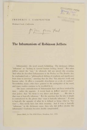 The Inhumanism of Robinson Jeffers (Signed). Frederic I. CARPENTER
