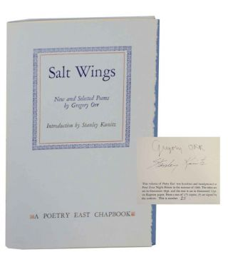 Salt Wings: New and Selected Poems (Signed Limited Edition). Gregory ORR, Stanley Kunitz