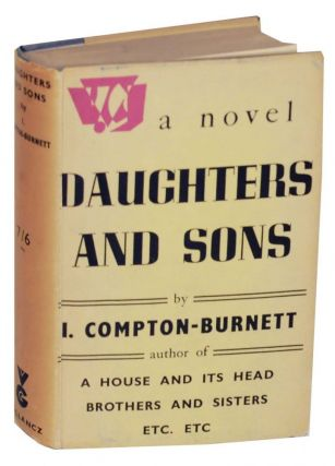 Daughters and Sons. I. COMPTON-BURNETT