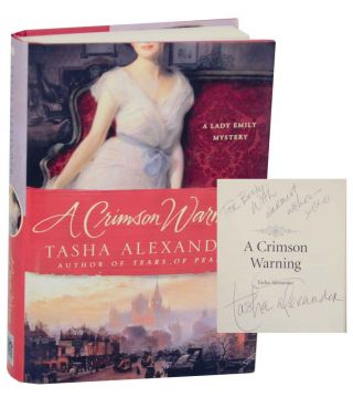 A Crimson Warning (Signed First Edition). Tasha ALEXANDER
