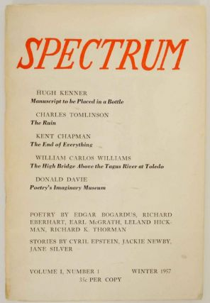 Spectrum Volume I, Number 1 Winter 1957. James BELL, William Carlos Williams Richard Eberhart,...