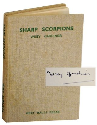 Sharp Scorpions (Signed First Edition). Wrey GARDINER