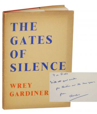 The Gates of Silence (Signed First Edition). Wrey GARDINER