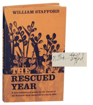The Rescued Year (Signed First Edition). William STAFFORD