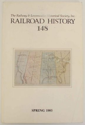Railroad History No. 148, Spring 1983