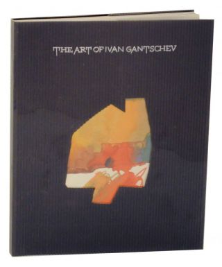 The Art of Ivan Gantschev: The Sun, The Moon, and Other Things. Ivan GANTSCHEV