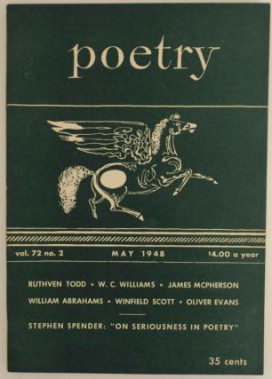 Poetry Magazine Vol. 72 no. 2 May 1948. William Carlos WILLIAMS, Stephen Spender, James McPherson