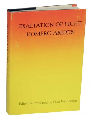 Exaltation of Light. Homero ARIDJIS