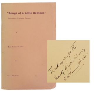 Songs of a Little Brother - Souvenir, Vignette Verses (Signed First Edition). Kate Rennie ARCHER