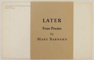 Later: Four Poems. Mary BARNARD