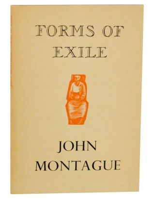 Forms of Exile. John MONTAGUE