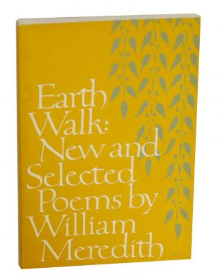 Earth Walk: New and Selected Poems. William MEREDITH