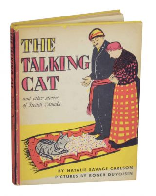 The Talking Cat and Other Stories of French Canada. Natalie Savage CARLSON, Roger Duvoisin.
