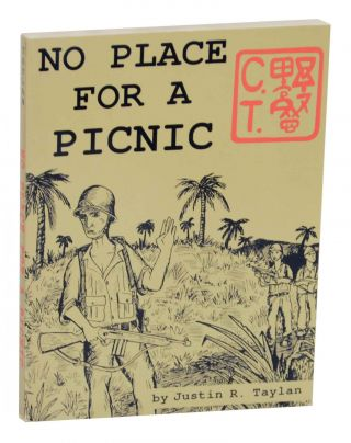 No Place For A Picnic. Justin R. TAYLAN.