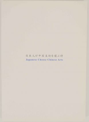 Japanese Choose Chinese Art: Porcelains & Painting Themes