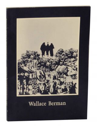 Wallace Berman: Retrospective. Wallace - Robert Duncan BERMAN, David Meltzer, Walter Hopps