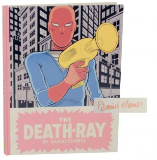 The Death-Ray (Signed First Edition). Daniel CLOWES