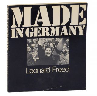 Made in Germany. Leonard FREED