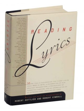 Reading Lyrics: More Than A Thousand of The Finest Lyrics from 1900 to 1975. A Celebration of Our...