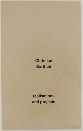 Realisations and Projects. Christian BARTHOD
