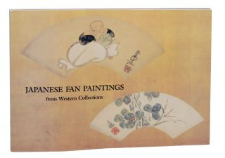 Japanese Fan Paintings from Western Collections. Kurt A. GITTER