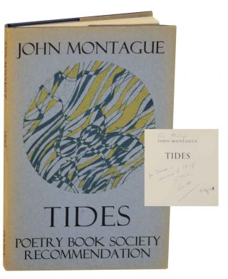 Tides (Signed First Edition). John MONTAGUE