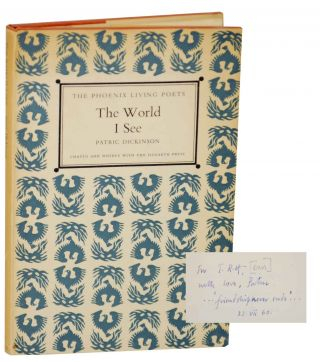 The World I See (Signed First Edition). Patric DICKINSON