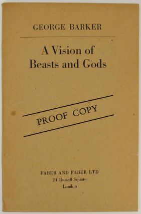 A Vision of Beasts of Gods. George BARKER